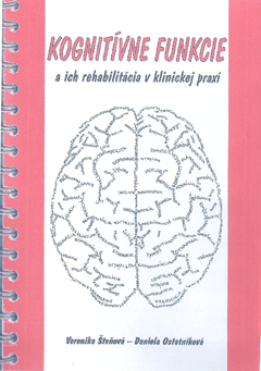 Kognitivne Funkcie A Ich Rehabilitacia V Klinickej Praxi Recenze A